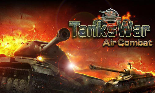 Tanks War Air Combat Triche Astuce Pirater