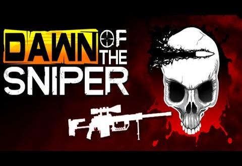 Dawn Of The Sniper Triche Astuce