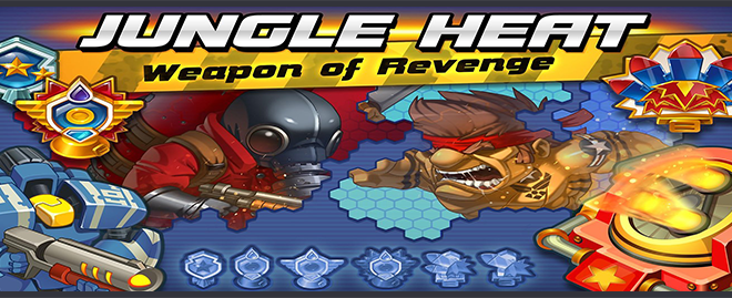 Jungle Heat Weapon of Revenge