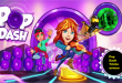 Pop Dash Triche astuce