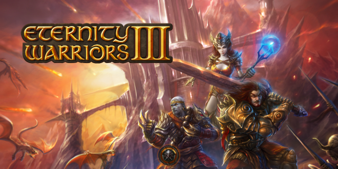 Eternity Warriors 3 Triche Astuce Pirater