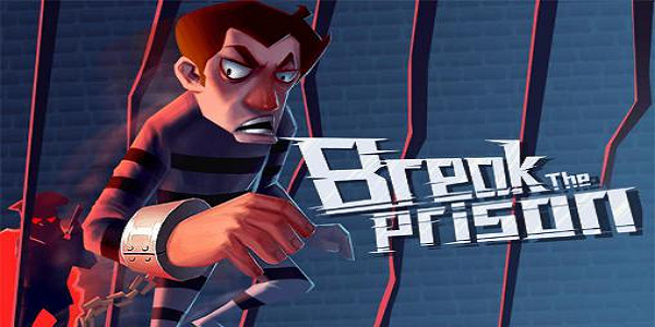 Break The Prison Triche astuce
